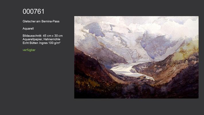 761 / Aquarell / Gletscher am Bernina-Pass; 45 cm x 30 cm; verfügbar