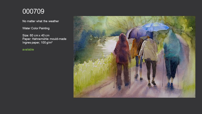 709 / No matter what the weather, Watercolor painting, 60 cm x 40 cm; available
