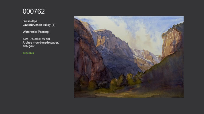 762 / Swiss Alps - Lauterbrunnen valley (1), Watercolor painting, 72 cm x 54 cm; available