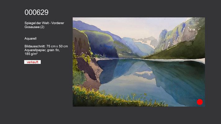 629 /Aquarell / Spiegel der Welt (2) - Vorderer Gosausee, 75 cm x 50 cm; VERKAUFT