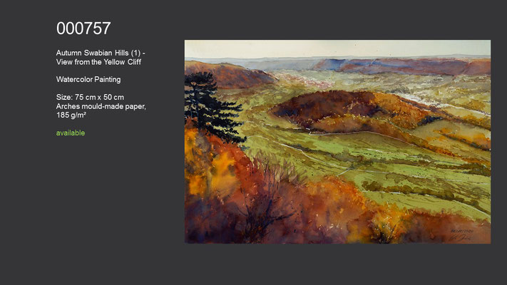 757 / Autumn Swabian Hills (1) - View from the Yellow Cliff, Watercolor painting, 75 cm x 50 cm; available