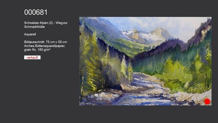 681 / Aquarell / Schweizer Alpen (2) - Weg zur Schmadrihütte, 75 cm x 50 cm; verkauft