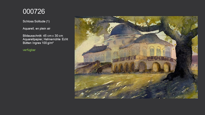 726 / Aquarell / Schloss Solitude, plein air, 45 cm x 30 cm; verfügbar