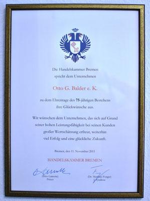 Urkunde der Bremer Handelskammer zum 75 jährigen Bestehen!