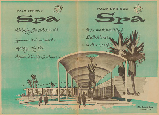 The illustrations are examples of the press coverage of the grand opening of the Palm Springs Spa. Front and back cover of a supplement in The Desert Sun, 1960.