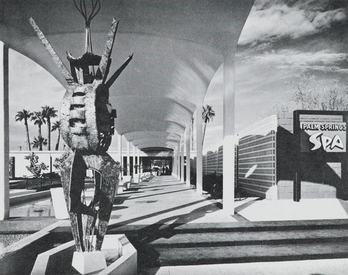 Entrance to the multimillion-dollar Palm Springs Spa, 1960. The colonnade was patterned after the marble baths of ancient Rome; the bronze sculpture by Bernard Zimmerman was conceived as an abstraction of a water nymph inspired by Greek mythology.