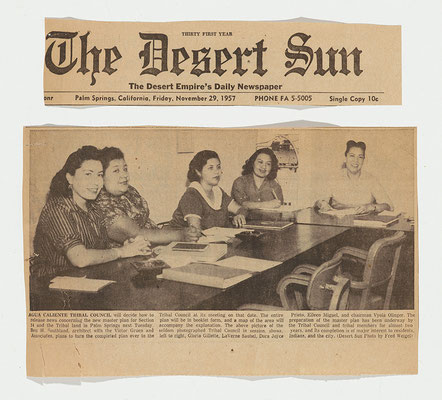 The all-women Tribal Council, gathered together on the occasion of unveiling the Gruen master plan for Section 14. Left to right: Gloria Gillette; LaVerne Saubel; Dora Joyce Prieto; Eileen Miguel; and Vyola Olinger. The Desert Sun, November 29, 1957.