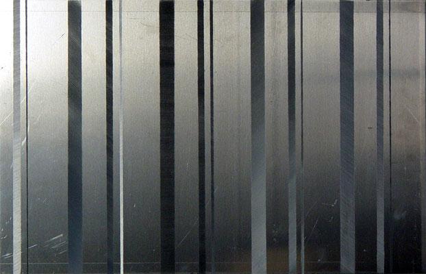 """I II IIIII, Aluminium geschliffen, 50x70, 2007"