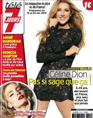 Celine Dion - Couverture Télé 7 Jours Magazine [France] (16 Novembre 2013)