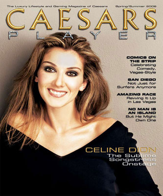 Celine Dion - Couverture Caesars Player Magazine [USA] (2006)