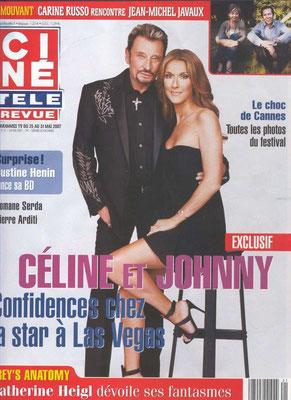 Céline Dion, Johnny Halliday - Couverture Cine Tele Revue Magazine  [Belgique] (25 mai 2007)