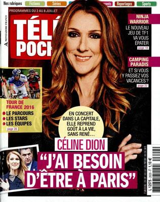 Céline Dion - Couverture Télé Poche Magazine [France] (2Juillet 2016)