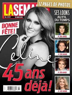 Céline Dion - Couverture La Semaine Magazine  [Canada] (29 Mars 2013)