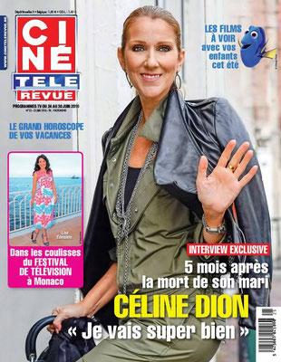 Céline Dion - Couverture Cine Tele Revue Magazine  [Belgique] (24 Juin 2016)