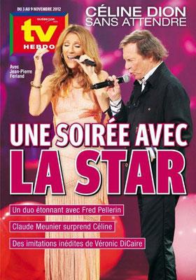 Jean-Pierre Ferland, Céline Dion - Couverture TV hebdo Magazine  [Canada] (3 Novembre 2012)