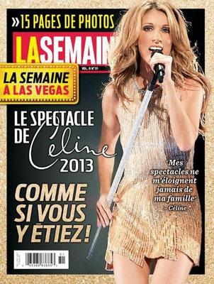 Céline Dion - Couverture La Semaine Magazine  [Canada] (1 Fevrier 2013)