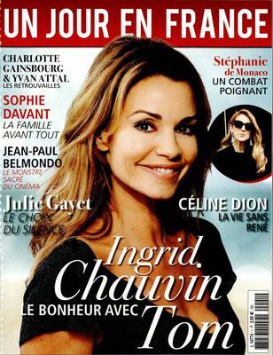 Ingrid Chauvin , Céline Dion - Couverture Un Jour En France Magazine [France] (19 Juillet 2016)