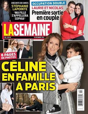 Céline Dion - Couverture La Semaine Magazine  [Canada] (15 Decembre 2012)