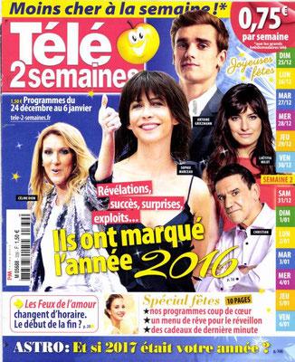Céline Dion, Sophie Marceau... Couverture Télé 2 Semaines Magazine [France] (24 Décembre 2016)