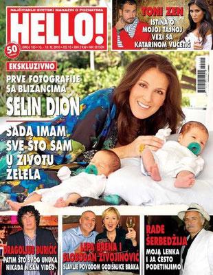 Céline Dion et ses jumeaux - Couverture Hello! Magazine  [Serbie] (13 Decembre 2010)