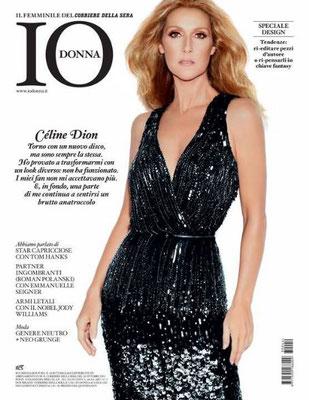 Céline Dion - Couverture Io Donna Magazine  [Italie] (26 Octobre 2013)