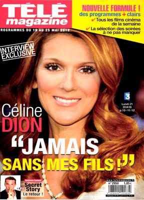 Céline Dion - Couverture Télé Magazine [France] (19 mai 2012)