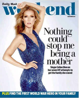 Celine Dion - Couverture Daily Mail Weekend [Grande-Bretagne] (9 Novembre 2013)
