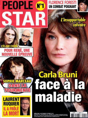 Carla Bruni, Céline Dion et René, Sophie Marceau - Couverture People Star Magazine [France] (Septembre - Octobre 2014)