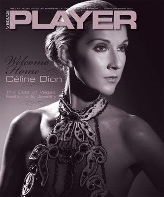 Celine Dion - Couverture Vegas Player Magazine [USA] (2011)