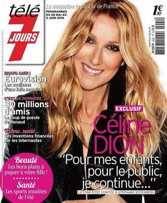 Céline Dion - Couverture Télé 7 Jours Magazine  [France] (28 Mai 2016)