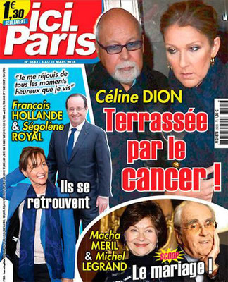 René Angelil, Céline Dion - Couverture Ici Paris Magazine  [France] (5 Mars 2014)