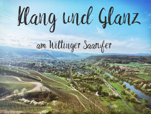 Klang und Glanz am Wiltinger Saarufer , Weingut Felix Weber, Wiltingen