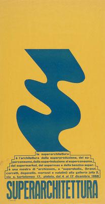 """Manifesto della mostra """"Superarchitettura"""", Pistoia, Dicembre 1966"""