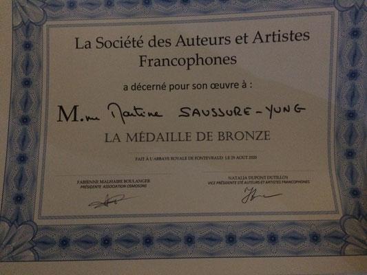 Médaille de Bronze de la Société des Auteurs et Artistes Francophones, Fontevraud, août 2020