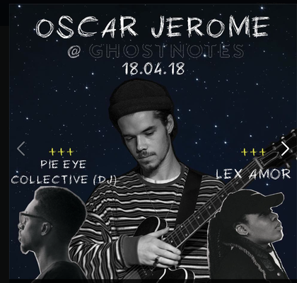 Pic of Oscar Jerome from 'We Out Here' gig at TRC used for promotion of his forthcoming show at GhostNotes 15.3.18