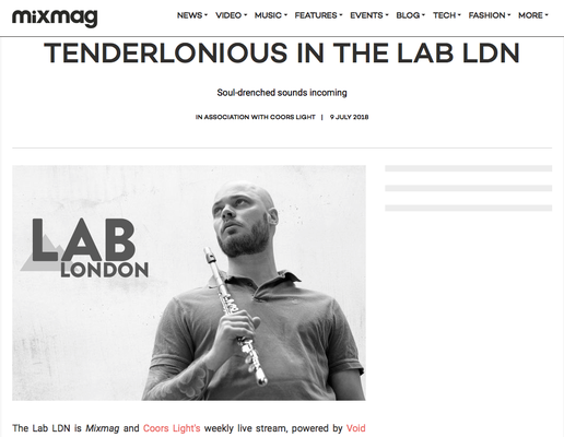 Mix Mag -Tenderlonious in the LAB LDN 9.7.18