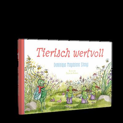 """Der besondere Gedichtband für Kinder: """"Tierisch wertvoll"""""""