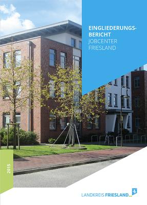 Kunde: Landkreis Friesland / Abteilung Jobcenter | Skills: Grafik, Texteinpassung, Umsetzung Broschüre Eingliederungsbericht.