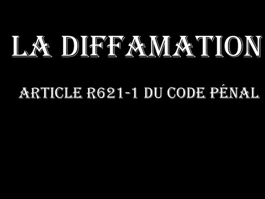 LA DIFFAMATION  voir site www.maisonnonconforme.fr