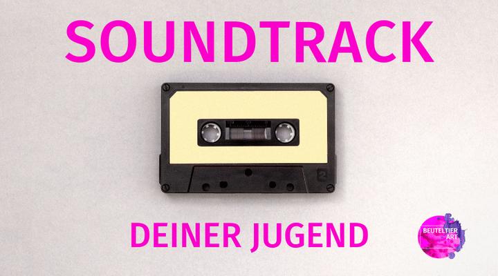 Soundtrack Deiner Jugend - kreative Anregung