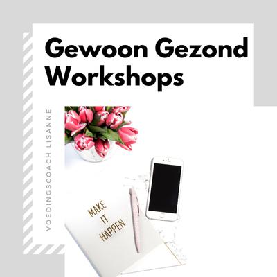 Gewoon Gezond Workshops