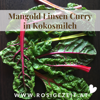 Mangold Linsen Curry in Kokosmilch