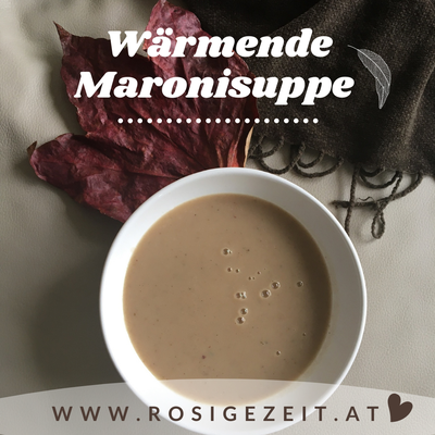Lets fall in love Yoga und Kochworkshop   Wärmende Maronisuppe   RosiVeda - Rosige Zeit - Sandra Roser