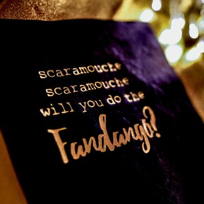 Scaramouche, Scaramouche will you do the Fandango - Servietten zum Motto