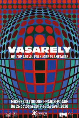 """Affiche """"Vasarely. De l'Op Art au Folklore Planétaire"""""""