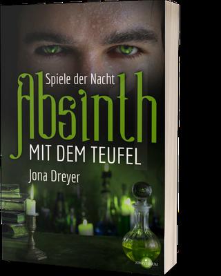 Absinth mit dem Teulel 1: Spiele der Nacht