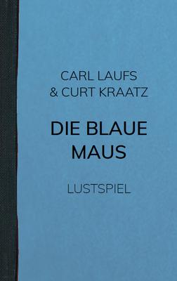 Die blaue Maus (2012)