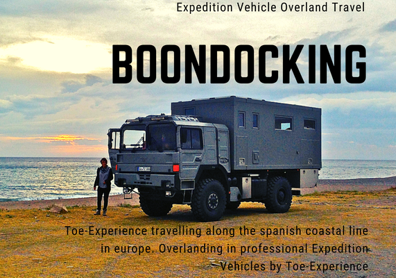 """Boondocking"" - Wild Camping Expedition Vehicle Overland Truck Travel along the spanish Coast in Europe / Im Expeditionsmobil entlang der spanischen Mittelmeerküste"