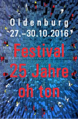 Oh ton Oldenburg. Eines der schönsten Independent Musik Festivals in Deutschland