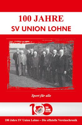 Titelseite der Jubiläumschronik des SV Union Lohne 1920 e. V.